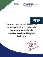 Manual Pentru Sensibilizarea Intermediarilor Cu Privire La Drepturile Sexuale Ale Tinerilor Cu Dizabilitc483c5a3i de c3aenvc483c5a3are