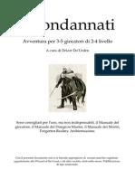 [D&D 3e - ITA] - [Avventura] - I condannati.pdf