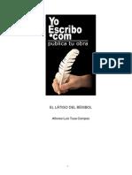 El Latigo Del Beisbol. Tusa Campos Alfonso.