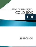 Processos de Fundição - COLD BOX