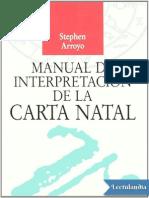 Manual de Interpretacion de La Carta Natal - Stephen Arroyo