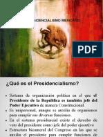 El presidencialismo en México