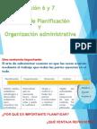 Se 6 y 7 - Planeación y Organización Administrativa