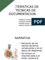 Caracteristicas de Las Tecnicas de Documentacion