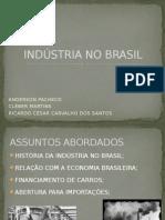 INDÚSTRIA NO BRASIL.pptx