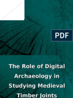 The Role of Digital Archaeology in Studying Medieval Timber Joints