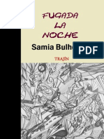 Fugada La Noche Samia Bulhosen