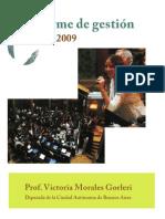 Informe de Gestión 2009. Diputada Victoria Morales Gorleri