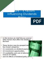 LECTURE9-FactorsInfluencingDividendPolicy