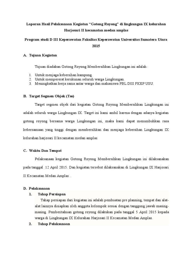 Laporan Hasil Pelaksanaan Kegiatan Gotong Royong Di Lingkungan Ix Kelurahan