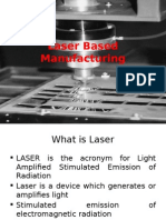 Laser Based Manufacturing