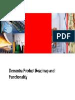 DemantDemantra Product Road Map - Functionalityra Product Road Map - Functionality