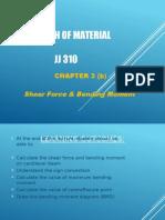 JJ310 STRENGTH OF MATERIAL Chapter 3(b)Shear Force & Bending Moment b