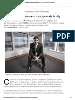 Intimidades del banquero más joven de la city - 27.04.2015 - lanacion