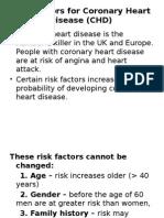 Risk Factors for Coronary Heart Disease (CHD