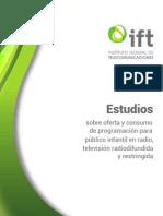 Estudios sobre oferta y consumo de programación para público infantil en radio, televisión radiodifundida y restringida