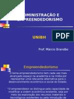 Fatores Geradores do Empreendedorismo; Sistemas de Relações; Perfil Empreendedor;..... (Administração e Empreendedorismo - 01).ppt
