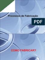 Processos de Fabricacao