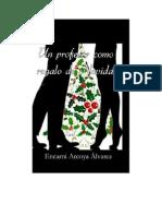 Arcoya Alvarez Encarni - Un Profesor Como Regalo de Navidad