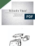 Volcado Visual