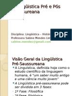 A Lingc3bcistica Prc3a9 e Pc3b3s Saussureana (1)