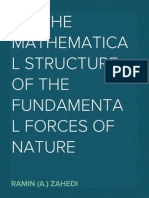 On the Mathematical Structure of the Fundamental Forces of Nature