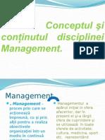 Conceptul Şi Conţinutul Disciplinei Management.