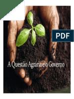 A questao agrária e o governo  - movimentos sociais rurais