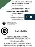 Dochodzenie roszczeń z tytułu naruszenia praw autorskich w Internecie w świetle najnowszego orzecznictwa Trybunału Sprawiedliwości UE (Pez Hejduk, C-441/13)