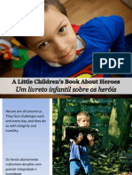 Um Livreto Infantil Sobre Os Heróis - A Little Children's Book About Heroes