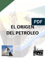 Monografía - El Orígen Del Petróleo