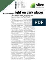 Shining Light on Dark Places