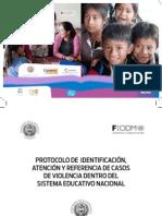 PROTOCOLO DE IDENTIFICACIÓN, ATENCIÓN Y REFERENCIA DE CASOS DE VIOLENCIA DENTRO DEL SISTEMA EDUCATIVO NACIONAL