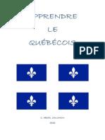 APPRENDRE Le Quebecois