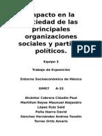 Impacto en La Sociedad de Las Principales Organizaciones Sociales y Partidos Políticos