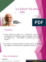Neoplasia y cáncer VIA aerea.pptx