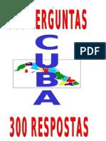 CUBA - 300 Perguntas e Respostas