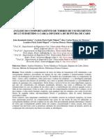 Análise Do Comportamento de Torres de Um Segmento de LT Submetido