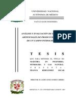 ANÁLISIS Y EVALUACIÓN DE SISTEMAS ARTIFICIALES DE PRODUCCIÓN, CASO DE UN CAMPO PETROLERO.