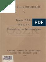 Nyeste Zoltán, Recsk