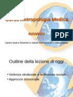 Lezione 5 Antropologia Medica 31-10-2013
