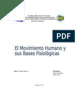 El Movimiento Humano y Sus Bases Fisiológicas