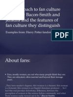 The Approach to Fan Culture