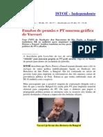 Fundos de Pensão e PT Usaram Gráfica de Vaccari