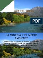 MINERIA Y EL MEDIO AMBIENTE.ppt