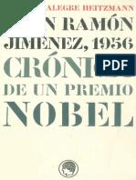 Alegre-Heitzmann-Alfonso-Juan-Ramon-Jimenez-1956-Cronica-de-Un-Premio-Nobel. RES. ESTUDIANTES 2008.pdf