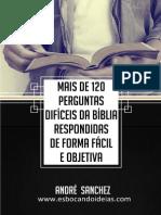 Mais de 120 Perguntas Difíceis Da Bíblia Respondidas de Forma Fácil e Objetiva