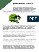 De que forma Instalar Spotify Para Linux En OpenSUSE (Metodo Alternativo)