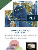 7.- TRINAGULACION DE CAPITALES.pptx