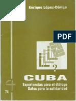 CJ 74, Cuba, Experiencias para el Diálogo, Datos para la Solidaridad - Enrique López-Dóriga